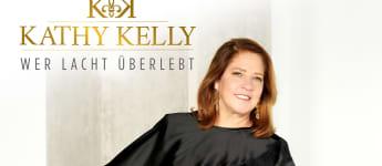Kathy Kelly Wer lacht überlebt Album