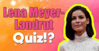 Lena Meyer-Landrut Quiz